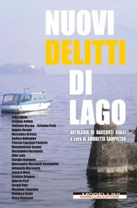 """ESCE L'ANTOLOGIA """"NUOVI DELITTI DI LAGO"""""""