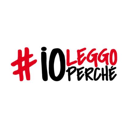 """""""IO LEGGO PERCHE'"""" PER PROMUOVERE LA LETTURA"""